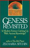 Genesis Revisited, Zecharia Sitchin, 1879181908