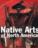 Native Arts of North America 9782879391908