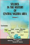 Studies in the History of Central Nigeria Area, Aliyu Alhaji Idrees and Yakubu A. Ochefu, 9782951900