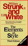 The Elements of Style, Strunk, William, Jr. and White, E. B., 0024181900