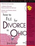 How to File for Divorce in Ohio, John Gilchrist and Edward A. Haman, 1572481900