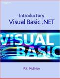 Introductory Visual Basic. Net, McBride, P. K., 184480190X