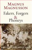 Fakes, Forgers and Phoneys, Magnus Magnusson, 1845961900