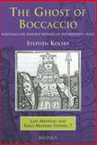 The Ghost of Boccaccio : Writings on Famous Women in Renaissance Italy, Kolsky, Stephen, 2503521908