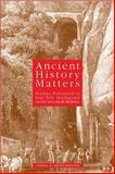 Ancient History Matters : Studies Presented to Jens Erik Skydsgaard on His Seventieh Birthday, Skydsgaard, Jens Erik, 8882651908