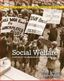 Social Welfare : A History of the American Response to Need, Stern, Mark J. and Axinn, June, 0205001912