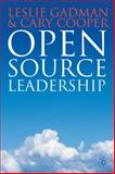 Open Source Leadership, Gadman, Leslie D. and Cooper, Cary, 0230201911