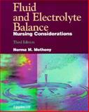 Fluid and Electrolyte Balance : Nursing Considerations, Norma M. Metheny, 0397551916