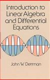 Introduction to Linear Algebra and Differential Equations, Dettman, John W., 0486651916