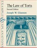 The Law of Torts, Glannon, Joseph W., 0735511918