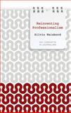 Reinventing Professionalism, Silvio Waisbord, 0745651917