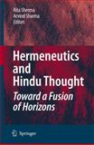 Hermeneutics and Hindu Thought : Toward a Fusion of Horizons, , 140208191X
