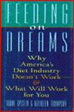 Feeding on Dreams, Diane Epstein and Kathleen Thompson, 0025361910