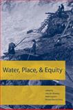 Water, Place, and Equity, , 0262731916