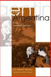 A History of Argentina in the Twentieth Century, Romero, Luis Alberto, 0271021918