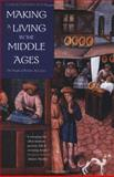 Making a Living in the Middle Ages : The People of Britain 850-1520, Dyer, Christopher, 0300101910