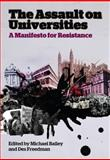 The Assault on Universities : A Manifesto for Resistance, , 0745331912