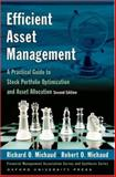 Efficient Asset Management : Stock Portfolio Optimization and Asset Allocation, Michaud, Richard O., 0195331915