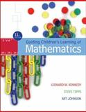 Guiding Children's Learning of Mathematics, Kennedy, Leonard M. and Johnson, Art, 049509191X