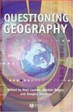 Questioning Geography : Fundamental Debates, , 1405101911