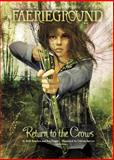 Return to the Crows, Beth Bracken and Kay Fraser, 143429191X