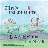 Jinx and the Tale of Lanky the Lemur, Steven Narleski, 1495371913