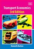 Transport Economics, Button, Kenneth, 1840641916