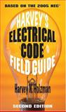 Harvey's Electrical Code Field Guide, 2005 Edition, Holzman, Harvey N., 0831131918