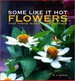 Some Like It Hot, Pamela J. Gartin, 0941711919