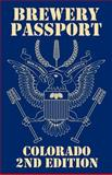 Colorado Brewery Passport 2nd Edition, Russell Winkler, 0985821914