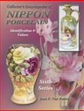 Collector's Encyclopedia of Nippon Porcelain, Joan F. Van Patten, 1574321919