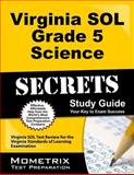 Virginia SOL Grade 5 Science Secrets Study Guide, Virginia SOL Exam Secrets Test Prep Team, 1627331913