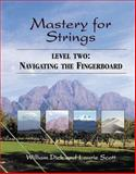 Mastery for Strings, Dick, William, Scott, Laurie, 0975391917