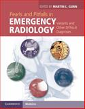 Pearls and Pitfalls in Emergency Radiology : Variants and Other Difficult Diagnoses, , 110702191X