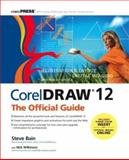 CorelDRAW 12 : The Official Guide, Bain, Steve, 0072231912