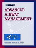 Advanced Airway Management, Stewart, Charles E., 0130881910