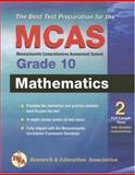Massachusetts MCAS Grade 10 Mathematics, Editors of REA, 0738601918