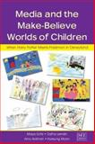 Media and the Make-Believe Worlds of Children 9780805851915
