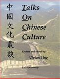 Talks on Chinese Culture, Ling, Vivian, 0887101917