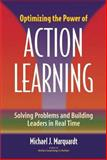 Optimizing the Power of Action Learning, Michael J. Marquardt, 0891061916
