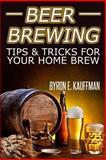Beer Brewing Recipes, Byron Kauffman, 1497321913