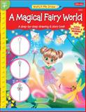 Watch Me Draw a Magical Fairy World, Stephanie Fitzgerald, 1600581919