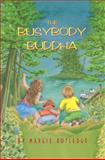 The Busybody Buddha, Margie Rutledge, 0929141911