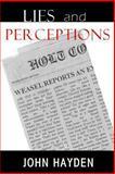 Lies and Perceptions, John Hayden, 0984421912