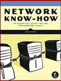 Network Know-How : An Essential Guide for the Accidental Admin, Ross, John, 1593271913