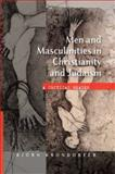 Men and Masculinities in Christianity and Judaism : A Critical Reader, Kjondorfer, Bjorn, 0334041910