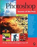 Photoshop Secrets of the Pros, Mark Clarkson, 0782141919