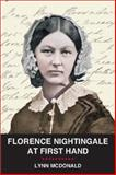 Florence Nightingale at First Hand, McDonald, Lynn, 1554581915