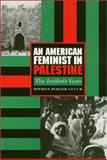 An American Feminist in Palestine : The Intifada Years, Gluck, Sherna B., 1566391911