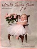 Master Posing Guide for Children's Portrait Photography, Norman Phillips, 158428191X